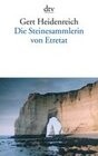 Die Steinesammlerin von Etretat