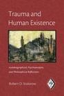 Trauma and Human Existence