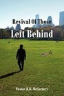 Revival of Those Left Behind
