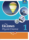 Erlebnis Physik / Chemie. Schülerband 1. Ausgabe 2007. Hauptschule Nordrhein-Westfalen