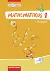 Mathematikus 1. Übungsteil 1 und 2 mit CD-ROM. Allgemeine Ausgabe