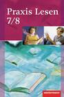 Praxis Lesen 7 / 8. Schülerband. Ausgabe West
