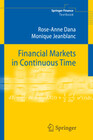Financial Markets in Continuous Time