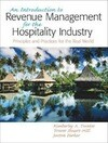 An Introduction to Revenue Management for the Hospitality Industry: Principles and Practices for the Real World