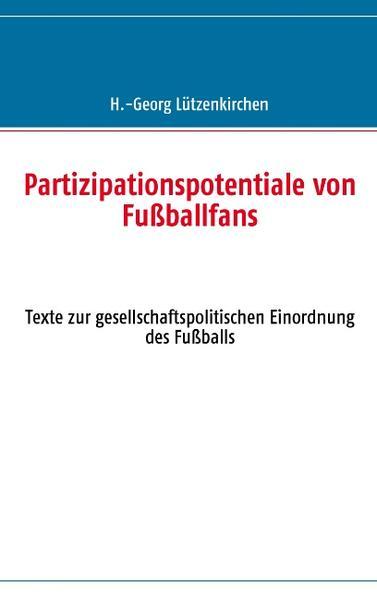 Partizipationspotentiale von Fußballfans als Buch
