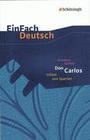Friedrich Schiller: Don Carlos Infant von Spanien