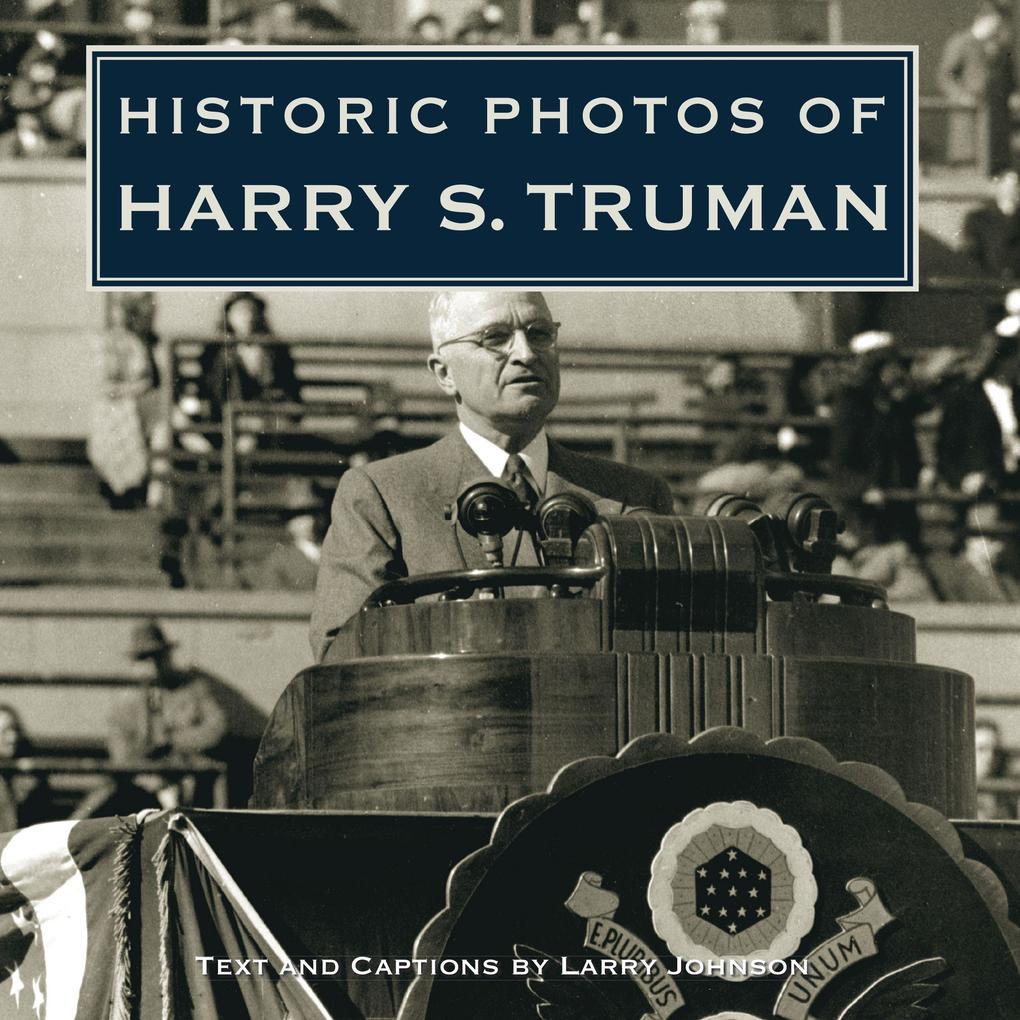 Historic Photos of Harry S. Truman als Buch