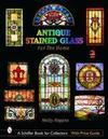 Antique Stained Glass Windows for the Home