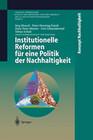 Institutionelle Reformen für eine Politik der Nachhaltigkeit