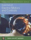 Essentials of Electric Motors and Controls