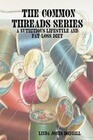 The Common Threads Series: A Nutritious Lifestyle and Fat-Loss Diet
