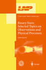 Binary Stars: Selected Topics on Observations and Physical Processes