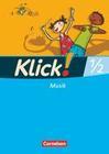 Klick! Musik 1./2. Schuljahr. Schülerbuch. Westliche Bundesländer