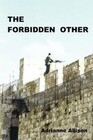 The Forbidden Other
