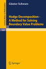 Hodge Decomposition - A Method for Solving Boundary Value Problems
