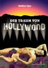 Der Traum von Hollywood I