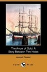 The Arrow of Gold: A Story Between Two Notes (Dodo Press)