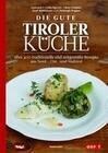 Die gute Tiroler Küche