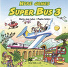 Here comes Super Bus 3. 2 Audio-CD's