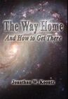 The Way Home - And How to Get There