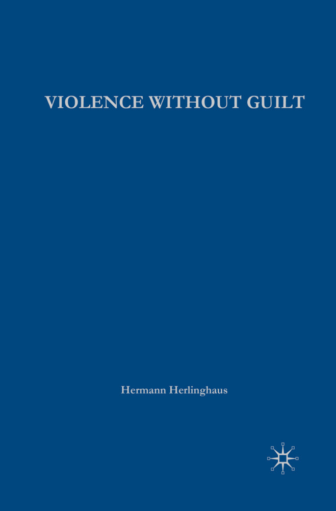 Violence without Guilt als Buch
