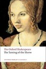 The Taming of the Shrew: The Oxford Shakespeare