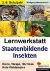 Lernwerkstatt - Staatenbildende Insekten