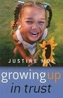 Growing Up in Trust