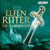 Elfenritter 02 - Die Albenmark