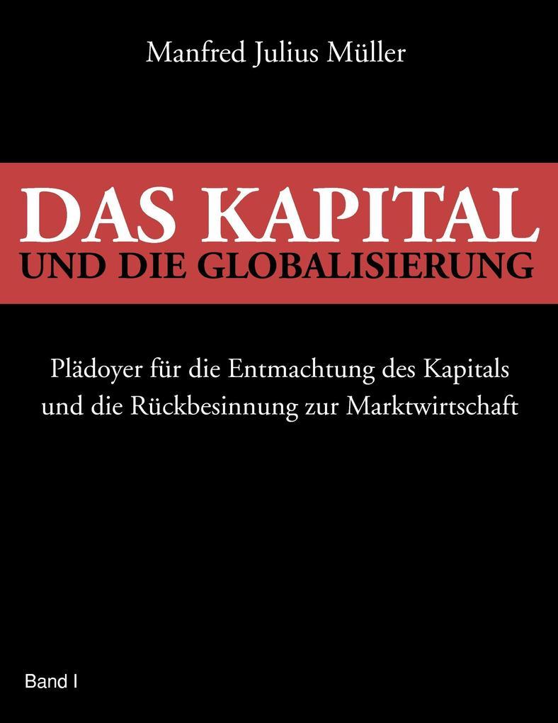 Das Kapital und die Globalisierung als Buch
