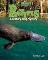 Platypus: A Century-Long Mystery