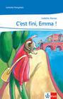 C'est fini, Emma!
