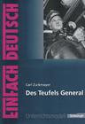 Des Teufels General. EinFach Deutsch Unterrichtsmodelle
