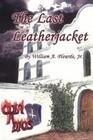 The Last Leatherjacket