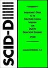 Interviewer's Guide to the Structured Clinical Interview for DSM-IV (R) Dissociative Disorders (SCID-D)