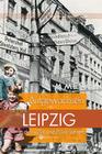 Aufgewachsen in Leipzig in den 40er & 50er Jahren