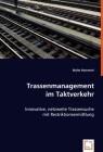 Trassenmanagement im Taktverkehr