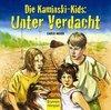 Die Kaminski-Kids. Unter Verdacht