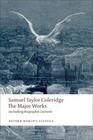 Samuel Taylor Coleridge - The Major Works