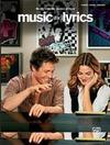 Music and Lyrics (Music from the Motion Picture): Piano/Vocal/Chords
