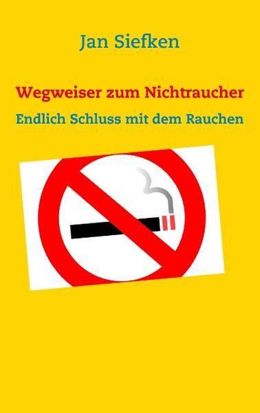 Wegweiser zum Nichtraucher als Buch