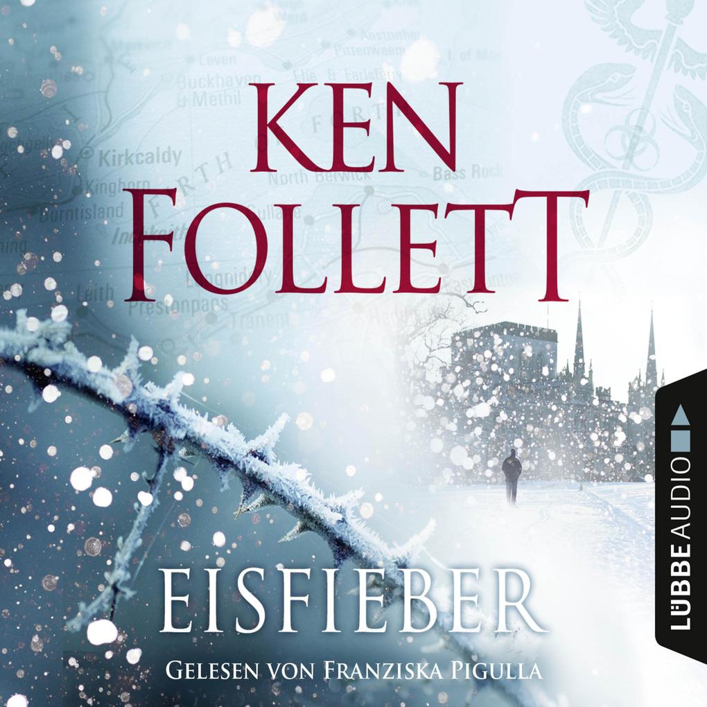Ken Follett Eisfieber
