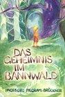 Das Geheimnis im Bannwald