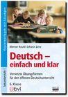 Deutsch - einfach und klar 6. Klasse - Kopiervorlagen mit Lösungen