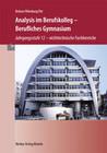 Analysis im Berufskolleg - Berufliches Gymnasium. Nordrhein-Westfalen
