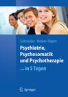 Psychiatrie, Psychosomatik und Psychotherapie...in 5 Tagen