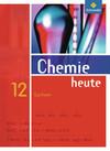 Chemie heute SII 12. Schülerband für Sachsen