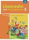 Löwenzahn und Pusteblume. Spracharbeitsheft B 2. Lateinische Ausgangsschrift