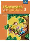 Löwenzahn und Pusteblume 2. Lesebuch