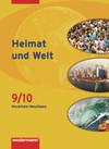 Heimat und Welt 9/10. Schülerband. Hauptschule. Nordrhein-Westfalen
